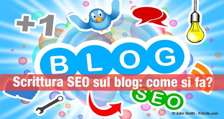Scrittura SEO: come si scrive l'articolo di un blog?
