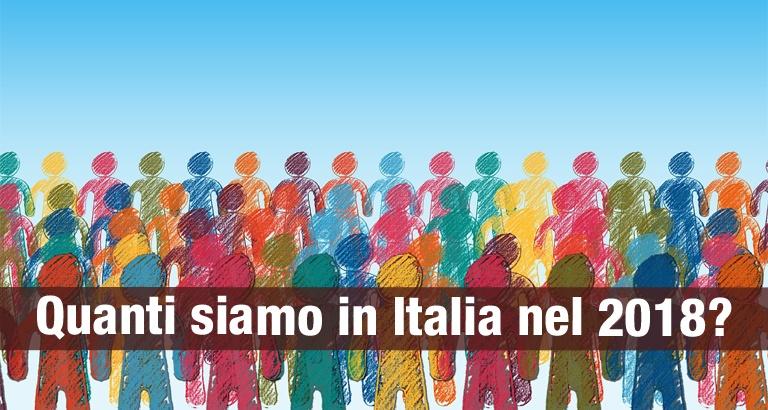 Quanti siamo in Italia nel 2018? Ecco la popolazione italiana nel 2018 in base ai dati Istat.