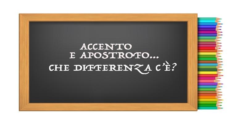 Qual è la differenza tra accento e apostrofo?