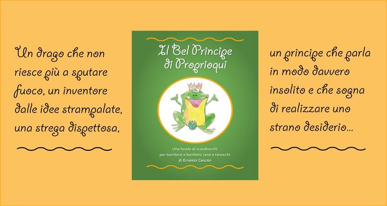 """La copertina del libro per bambini """"Il Bel Principe di Proprioqui"""" di Ernesto Cescon."""