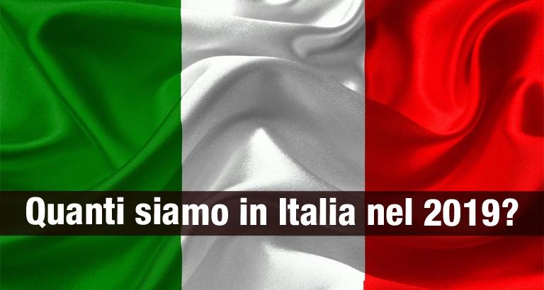Quanti siamo in Italia nel 2019
