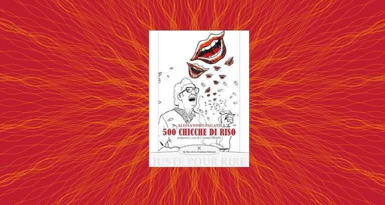 La copertina del libro 500 Chicche di riso, di Alessandro Pagani.